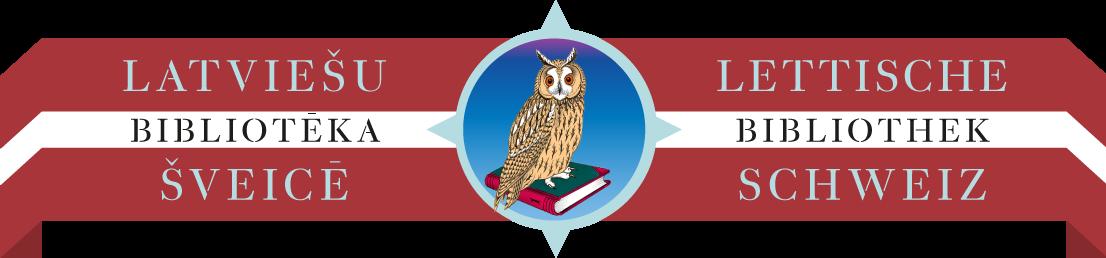 Latviesu Biblioteka Sveice Lettische Bibliothek Schweiz
